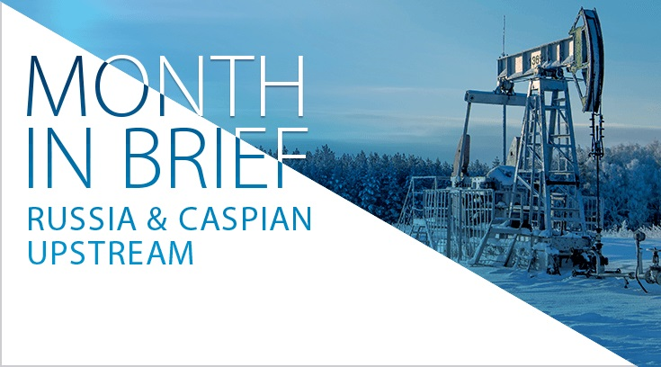 Russia & Caspian upstream month in brief: Rosneft discovers oil in the Arctic
